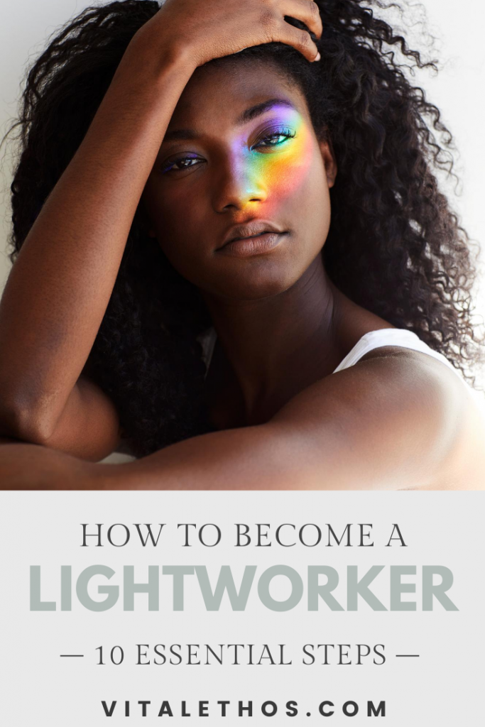 How to Become a Lightworker: The Complete Guide 3