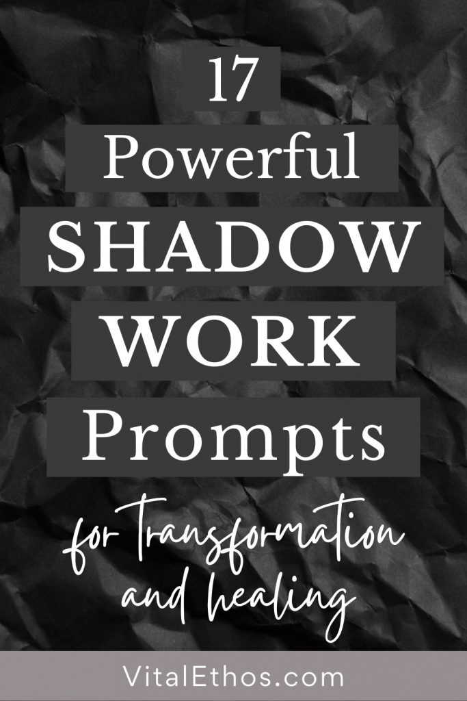 17 Powerful Shadow Work Prompts for Transformation & Healing 2
